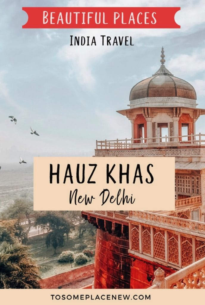 Places to visit in Hauz Khas