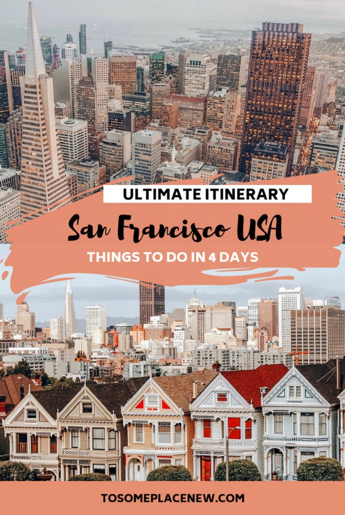 4 days in San Francisco Itinerary Pin