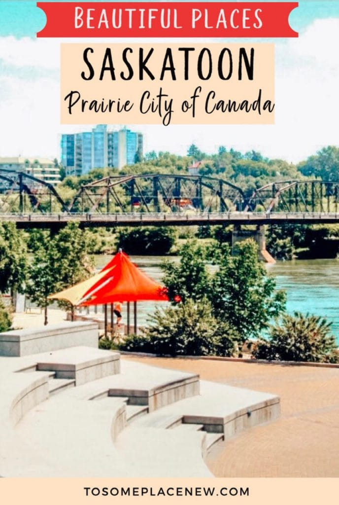 What to do in Saskatoon Canada