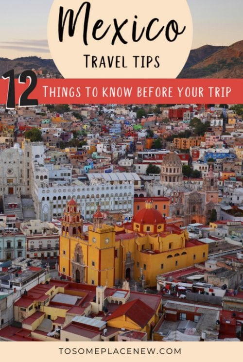 Traveling to Mexico Tips