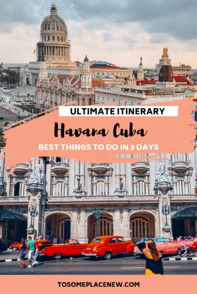 Make the most of your 3 days in Havana Itinerary