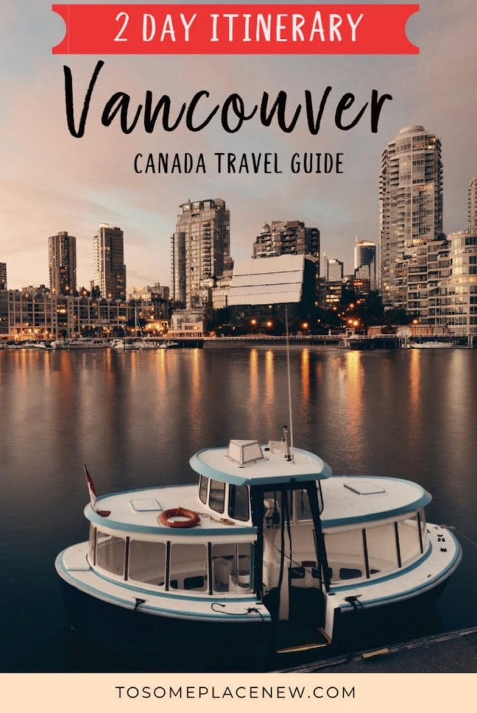 Vancouver Canada things to do in 2 days | Vancouver BC travel guide | 2 days in Vancouver Itinerary | Vancouver Photography | Vancouver Canada downtown | Vancouver Canada travel tips and guide | Vancouver Canada City guide and shopping | Vancouver BC downtown guide | Vancouver bc Stanley Park | Vancouver BC travel guide | Vancouver things to do in 2 day itinerary
