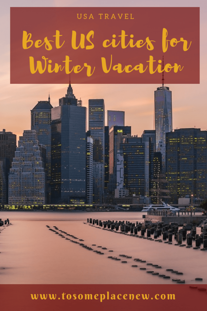 Visiting America in winter? Get the best winter vacations in US bucketlist for every traveler - escape snow to beaches, or enjoy various winter activities. #winter #america #usa