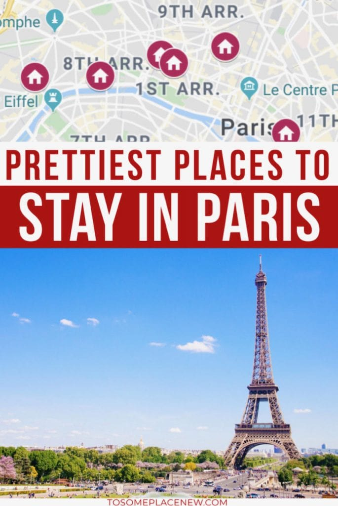 Where to stay in Paris first time with Map and Eiffel Tower Views