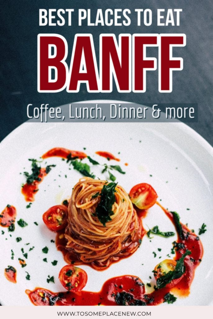 Banff Canada food tips and best places to eat in Banff national park | Banff Canada downtown and Banff Canada restaurants list to try while you are at the national park | Where to eat in Banff Canada?