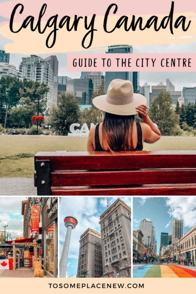 Calgary Downtown Itinerary