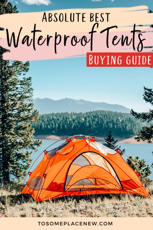 Best Waterproof Tents Reviewed