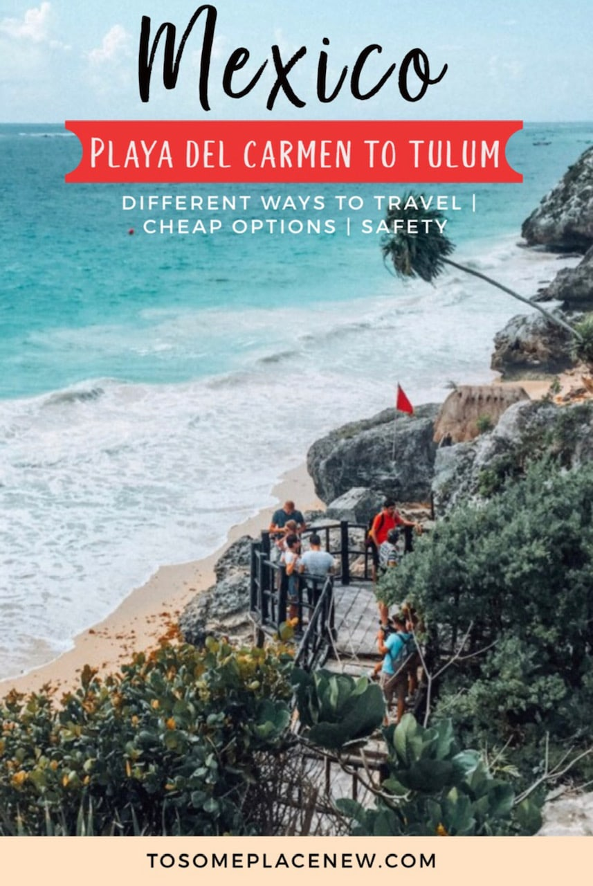 Ways to travel from Playa del Carmen to Tulum