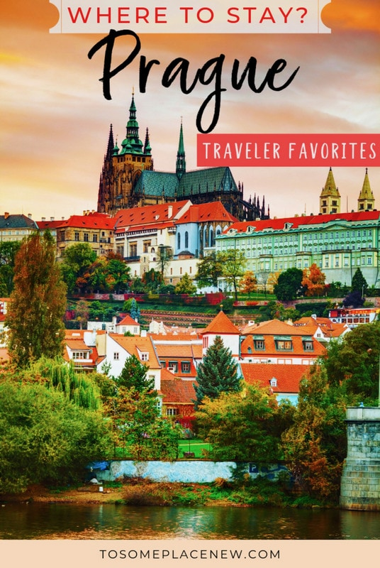 Where to stay in Prague Czech Republic