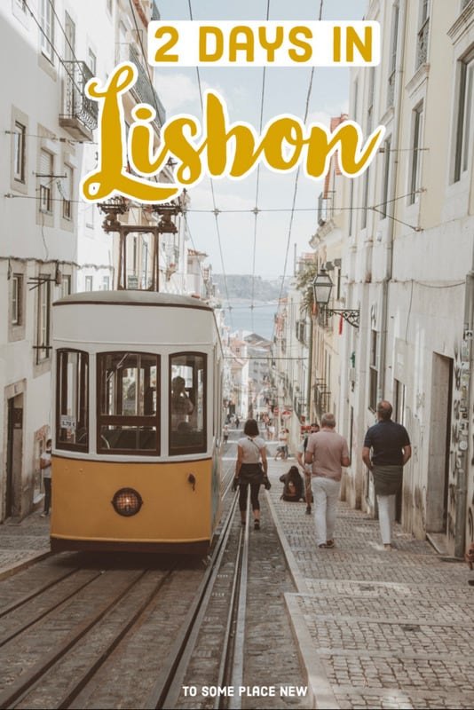 Pin for 2 days in Lisbon itinerary