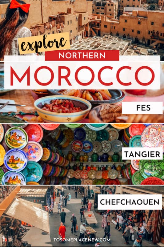 Northern Morocco Itinerary 7 days - Explore Ttangier, Fes, Chefchaouen and head to Marrakesh