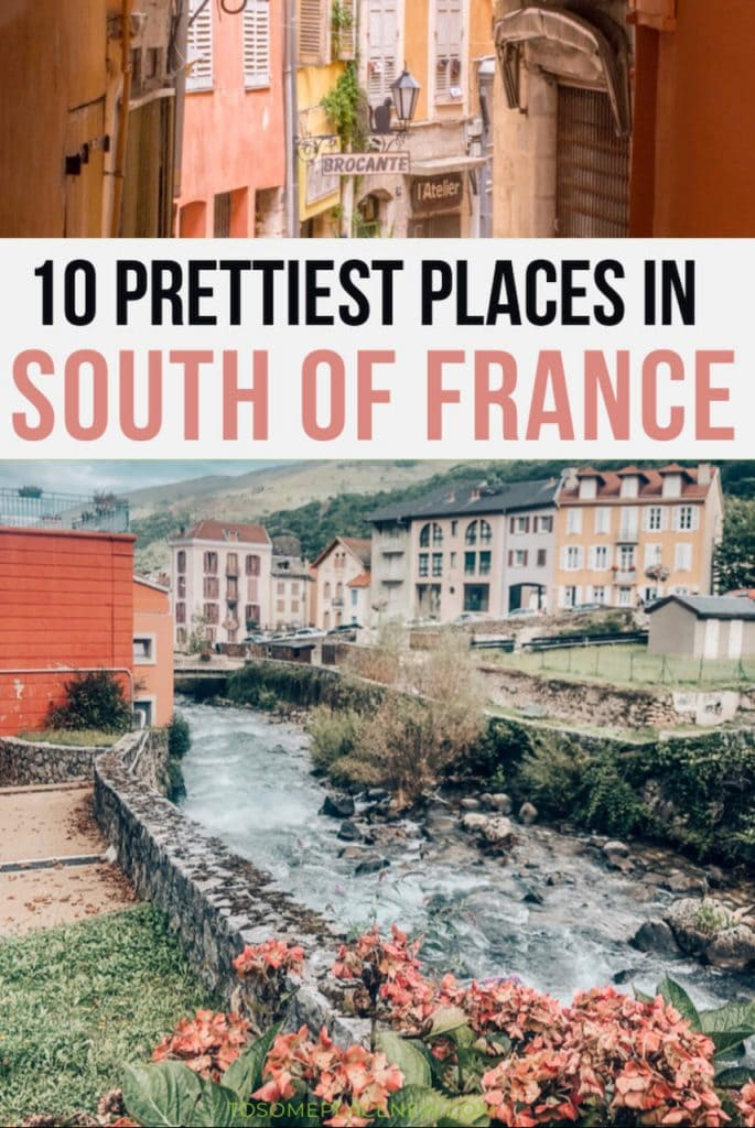 France travel amazing places to visit | best places in south of France to add to your itinerary | southern France travel map | France travel Bordeaux Provence Avignon Marseille and more | France travel tips to southern region | France travel destinations and countryside