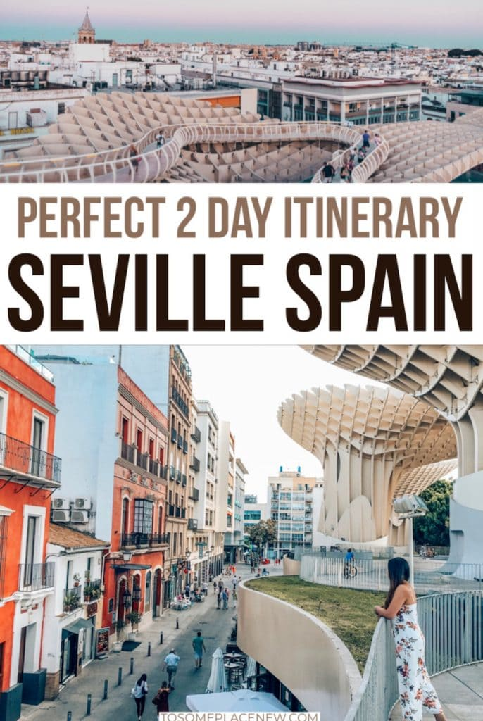 2 days in Seville Itinerary - What to see in Seville in 2 days
