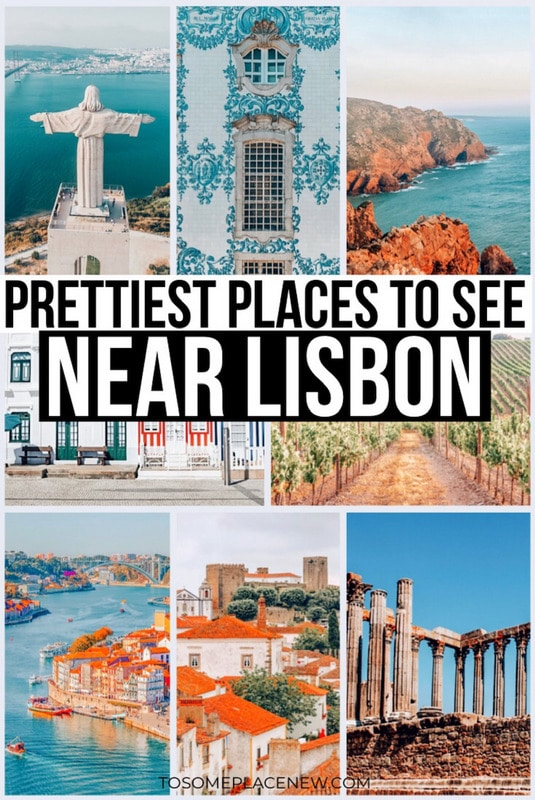 Best Day trips from Lisbon Portugal | Places to see near Lisbon Europe