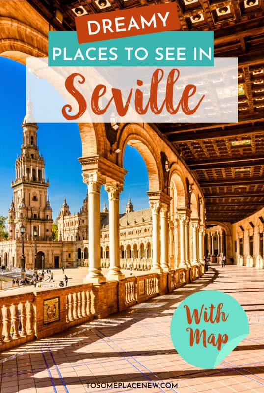 Seville Spain travel map and guide to Seville architecture where to stay | Seville Spain itinerary 2- 3 days | Seville Spain what to do | Seville Spain bucket list | Seville Plaza de Espanya