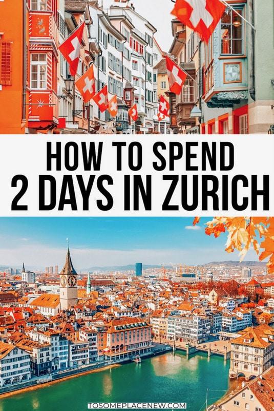2 days in Zurich Itinerary.
