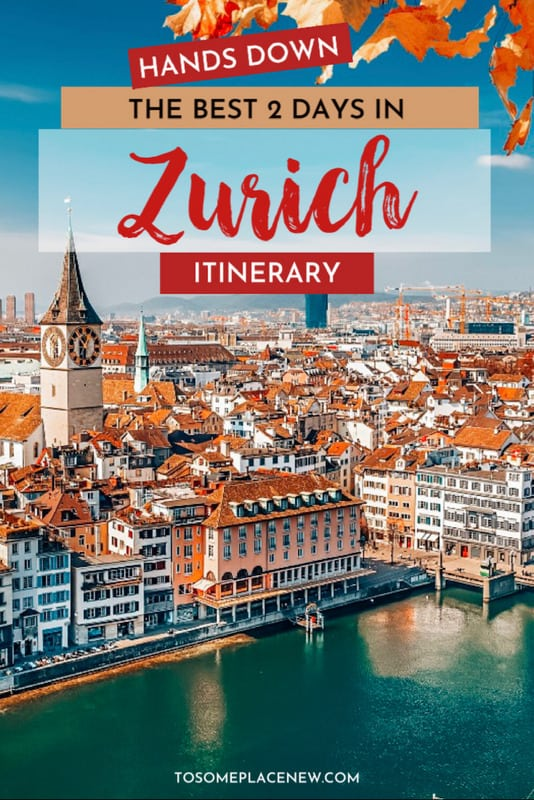 Guide to 2 days in Zurich itinerary