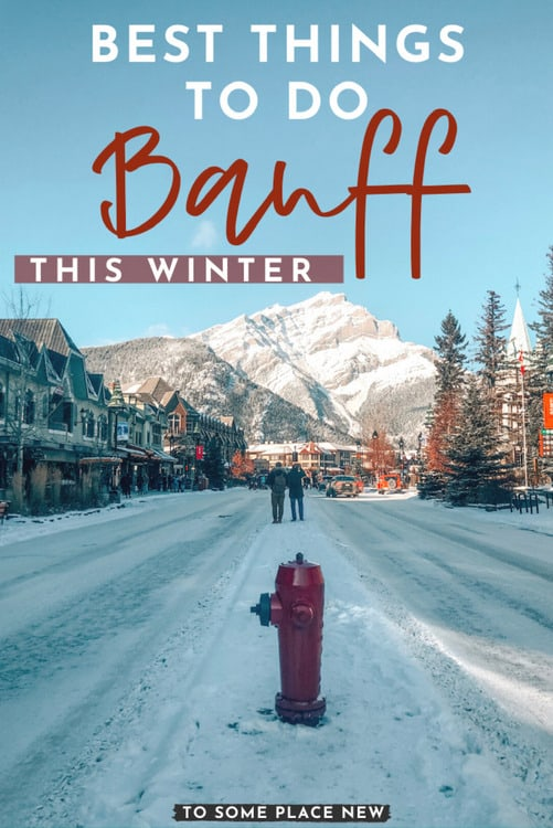 Banff Winter Scenes and downtown