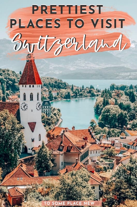 Most beautiful cities in Switerland - Find out the best cities to visit in Switzerland