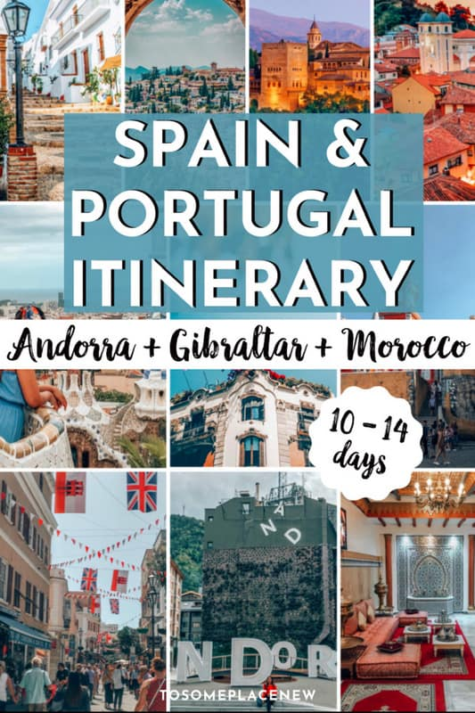 Spain and Portugal Itinerary 10 days - 14 days Guide