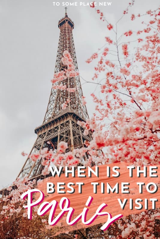 When is the best time to visit Paris - tosomeplacenew
