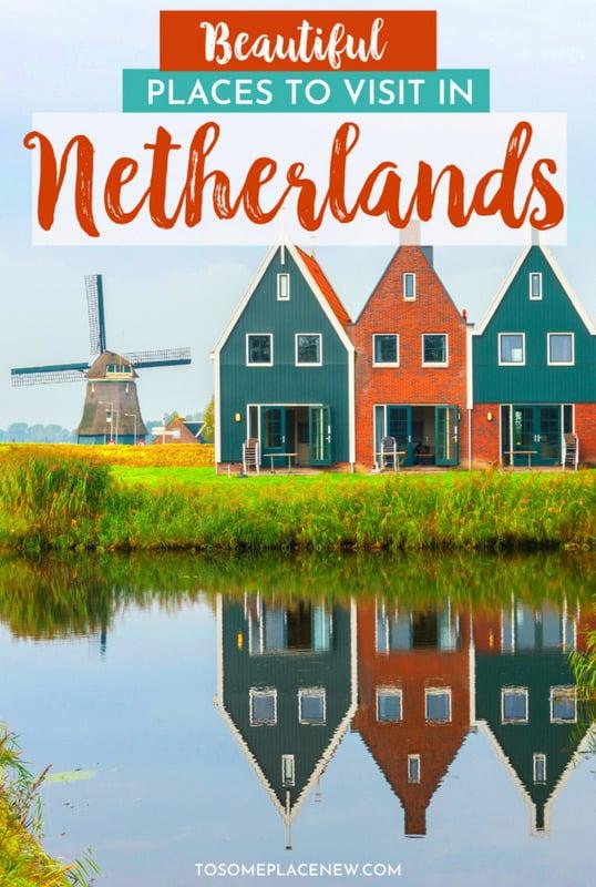 15 best cities in Netherlands