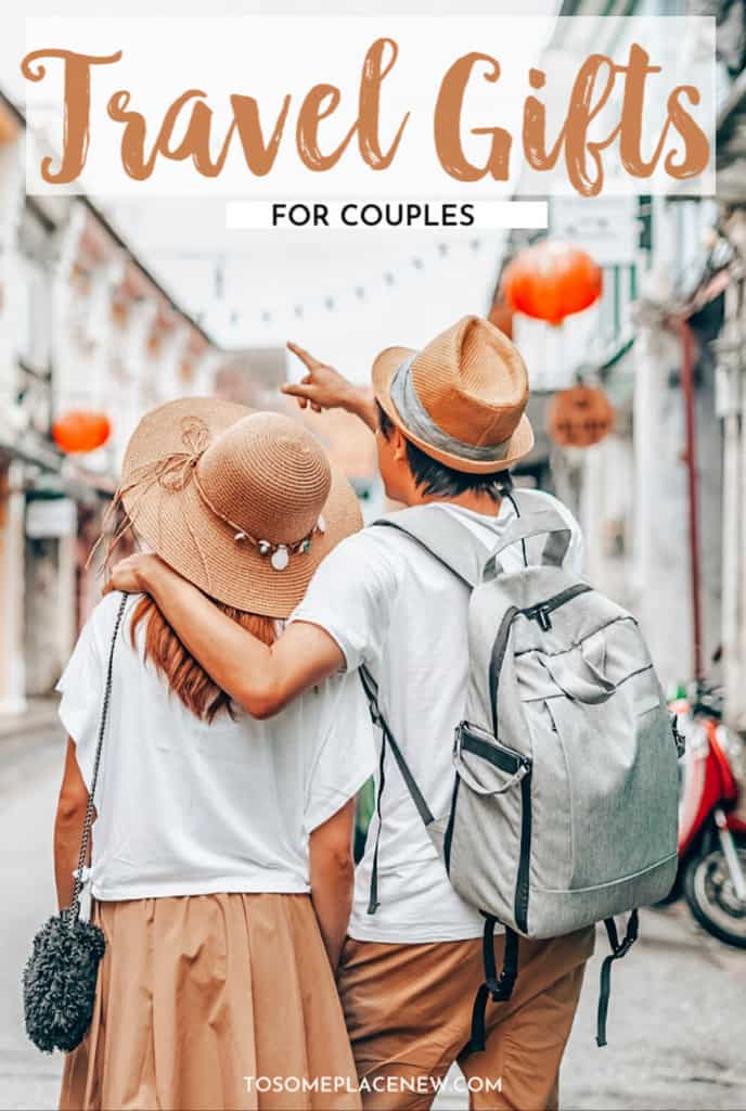 Best Travel gifts for couples tosomeplacenew