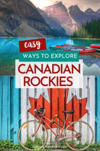 Best Canadian Rockies Tours - Easy ways to explore Canadian Rockies