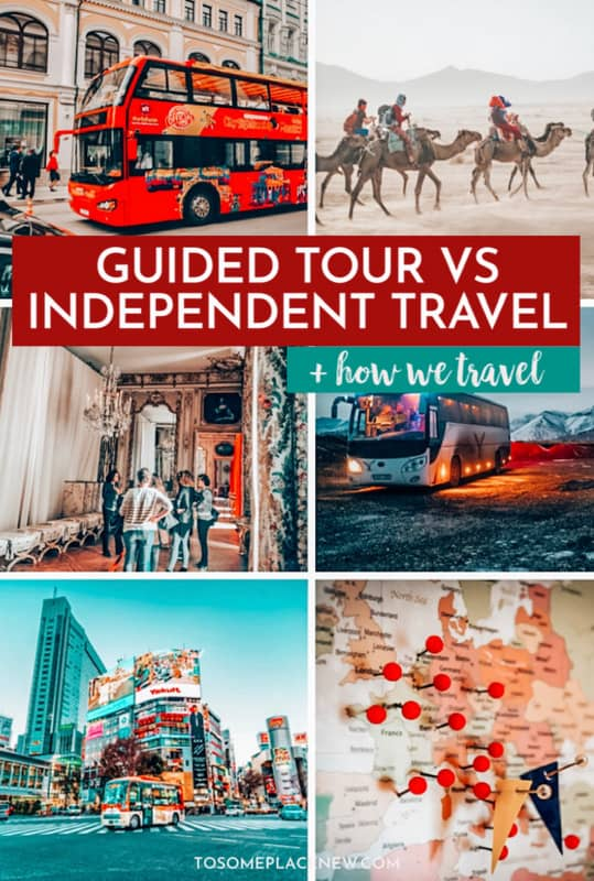 Guided tour vs Independent travel guide