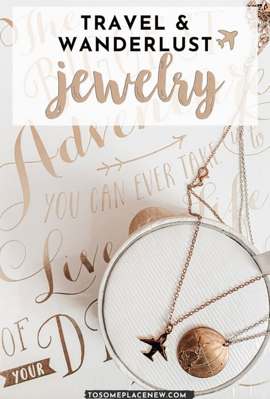 Pin for Wanderlust jewelry for travel lovers