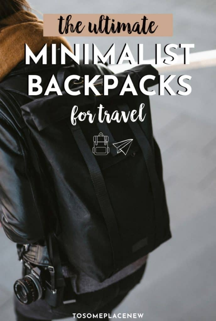 Pin: Best Minimalist Travel backpack