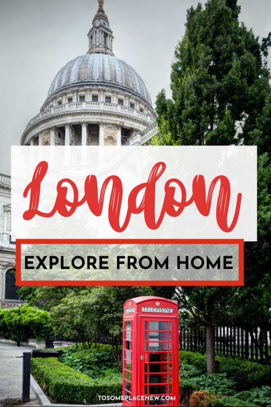 London Virtual Tours: Ways to explore London from home