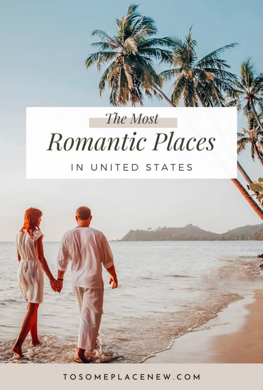 Pin for Most romantic places in the united states