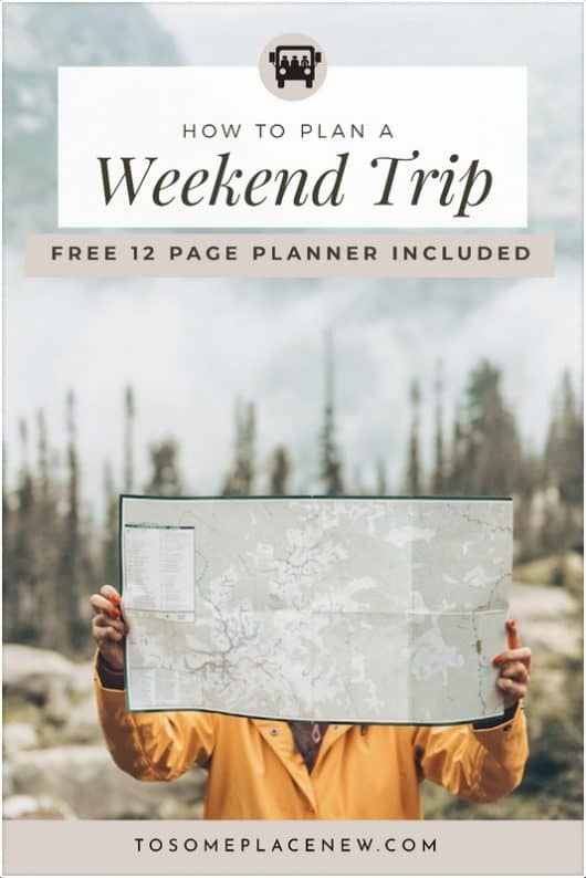 How to plan a weekend trip