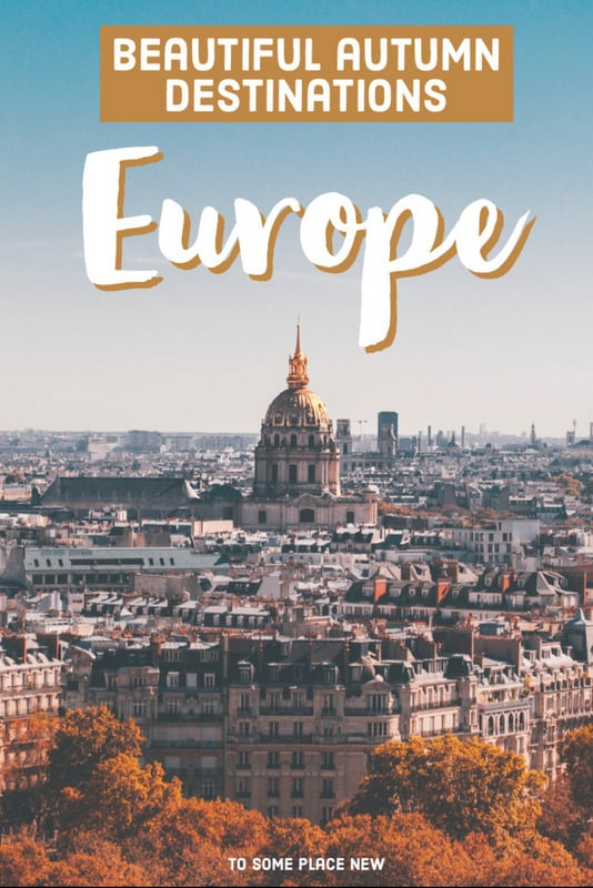 Pin for Europe Autumn Destinations to visit