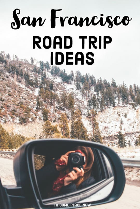 Pin for Road Trips from San Francisco