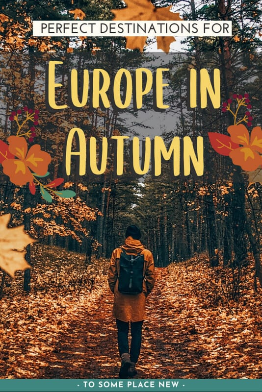 Pin: Guide to Europe autumn destinations