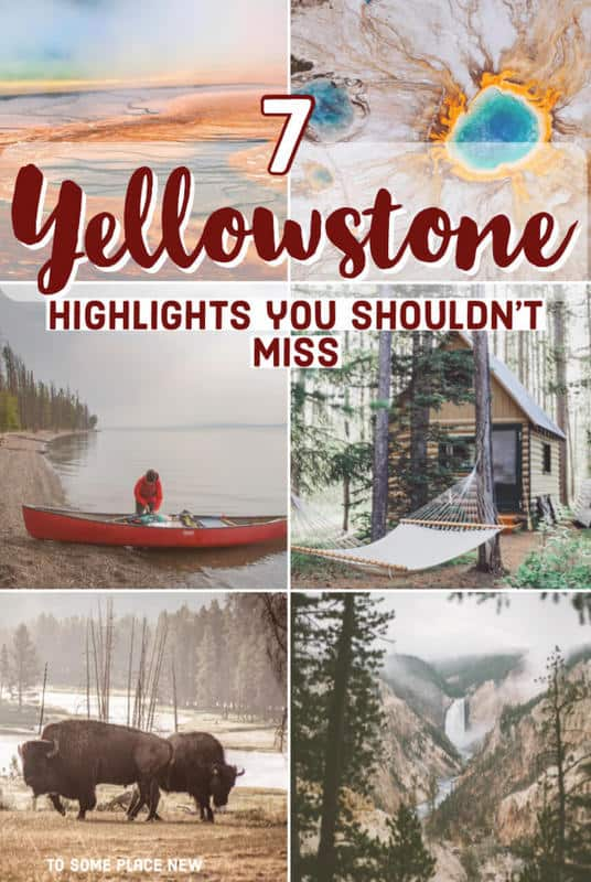 Yellowstone Highlights not to miss