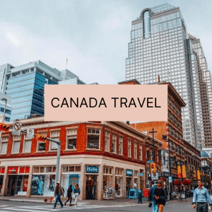 Canada travel resources to plan your trip