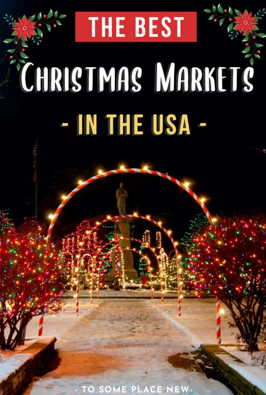 Christmas Market In Usa 2020 Best Christmas markets in the USA for a festive winter
