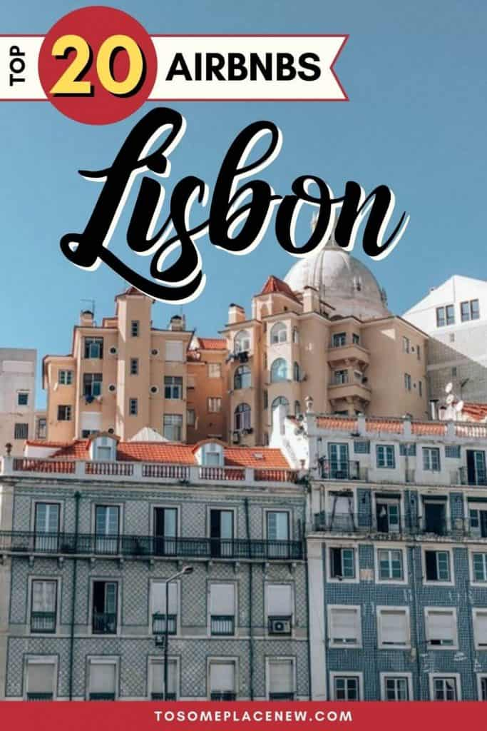 Pin for Best Airbnb in Lisbon Portugal