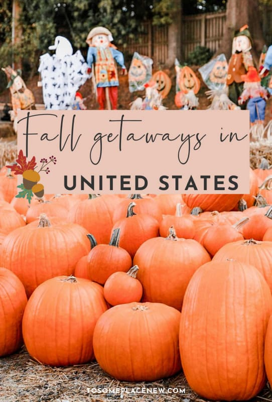 Pin for Discover the best fall vacations in the US to take from September to November. Enjoy fall foliage, pumpkin spice lattes, and crisp mornings!