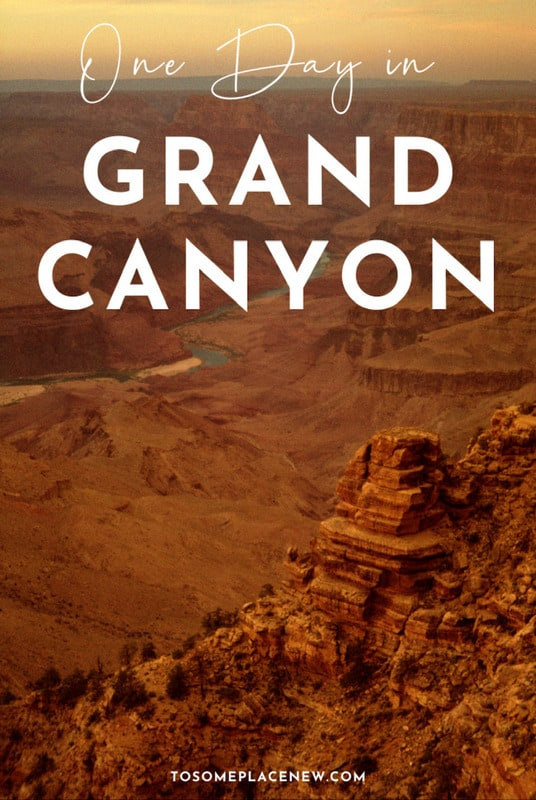 Pin for One day in Grand Canyon itinerary and tips