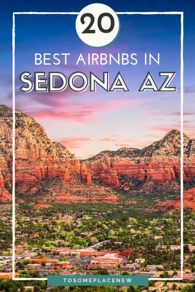 Pin for Best Airbnbs in Sedona Arizona