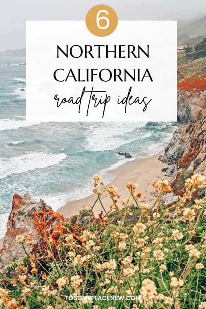 Pin for Northern California Road Trips
