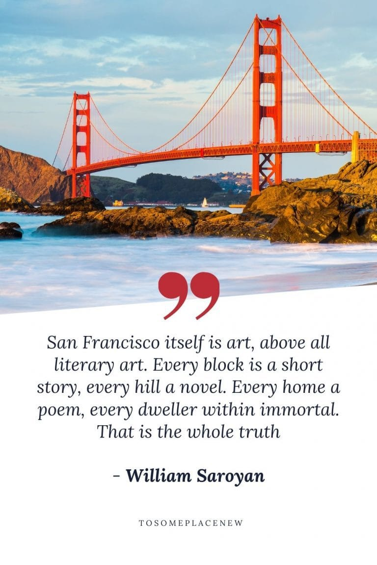 85 San Francisco Quotes for Instagram (with photos)