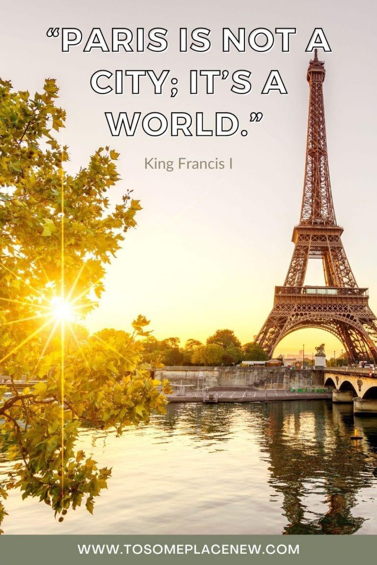 101 Paris Quotes to Inspire your Wanderlust