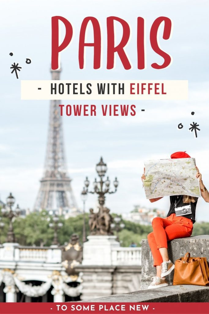Pin for eiffel tower view hotels