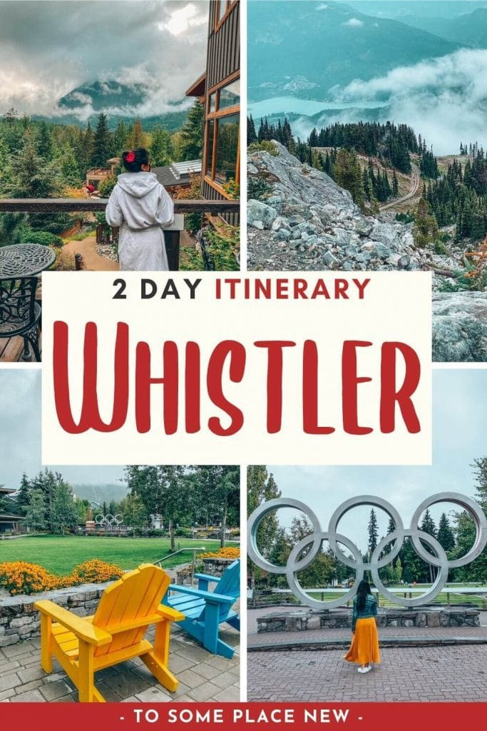 Pin for 2 day Whistler Itinerary