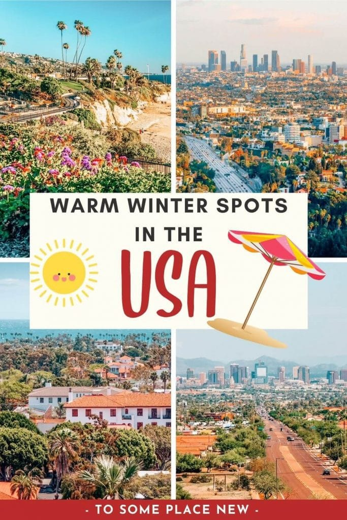 Pin for warm winter destinations in the USA